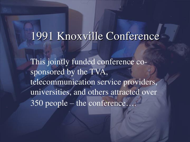 1991 Knoxville Conference