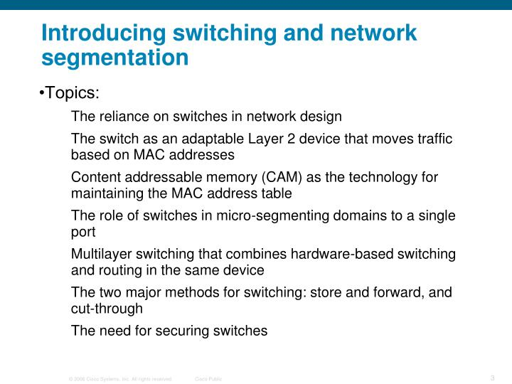 Introducing switching and network segmentation