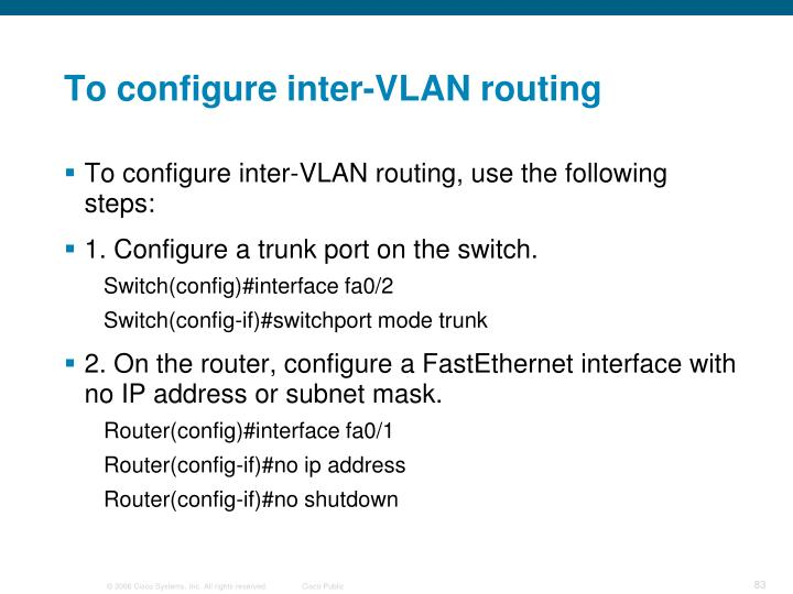 To configure inter-VLAN routing