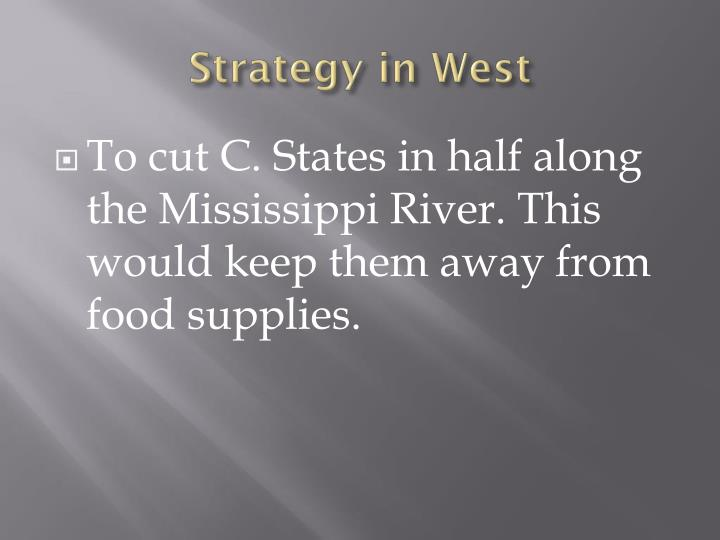 Strategy in West