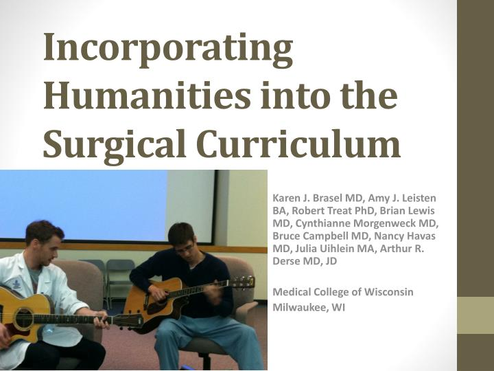 incorporating humanities into the surgical curriculum