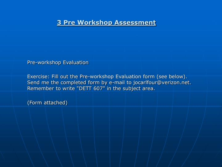 3 Pre Workshop Assessment
