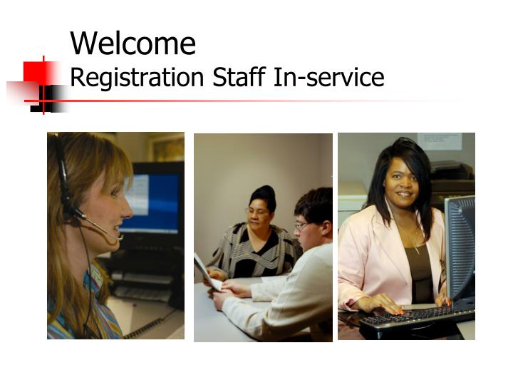 welcome registration staff in service