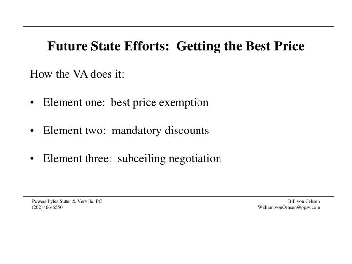 Future State Efforts:  Getting the Best Price