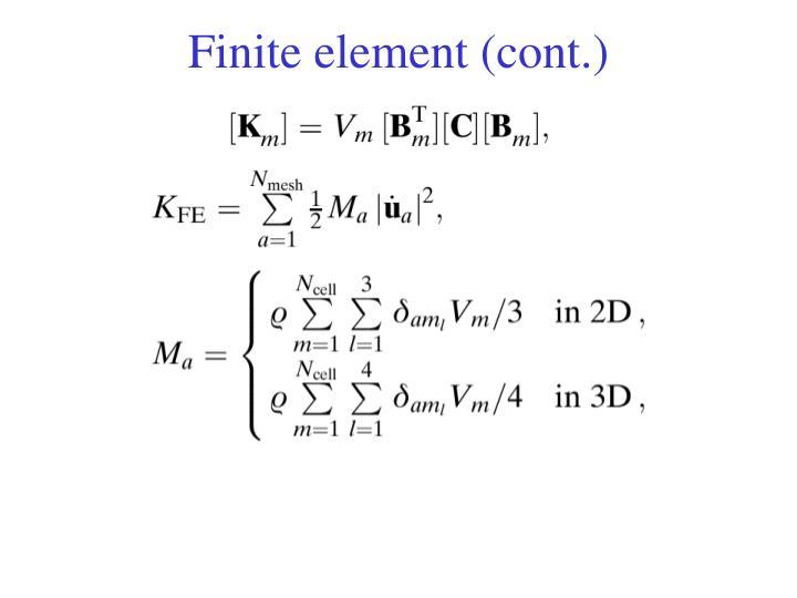 Finite element (cont.)
