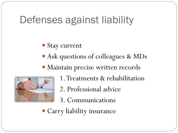 Defenses against liability