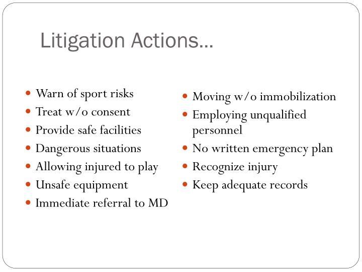 Litigation Actions