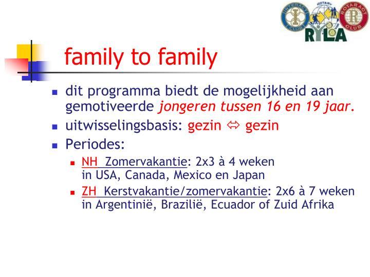 family to family