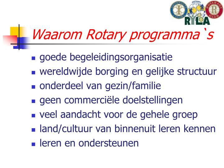Waarom Rotary programma`s