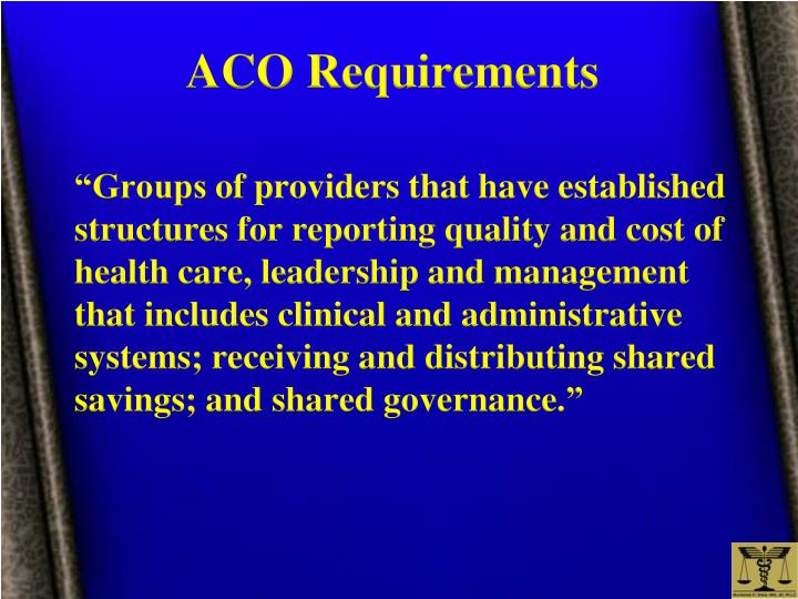 ACO Requirements