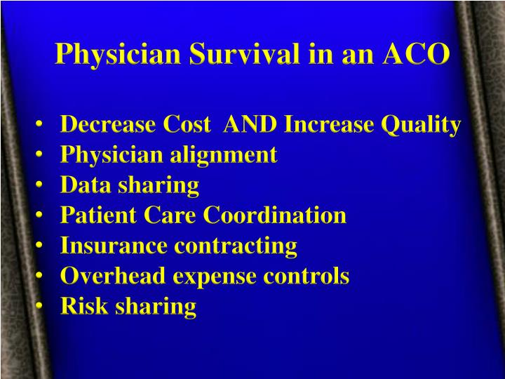 Physician Survival in an ACO