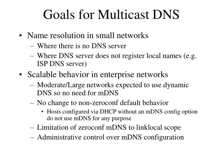 Goals for multicast dns