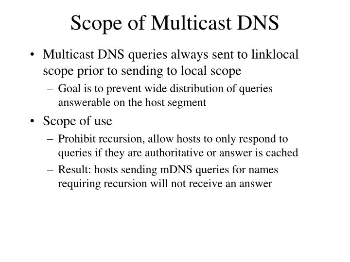 Scope of Multicast DNS