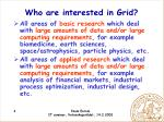 who are interested in grid