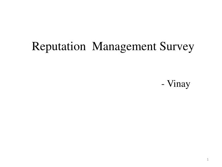 Reputation  Management Survey
