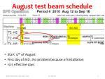 august test beam schedule