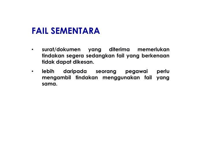 FAIL SEMENTARA