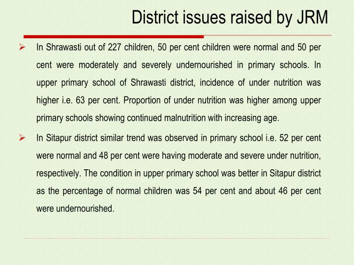 District issues raised by JRM