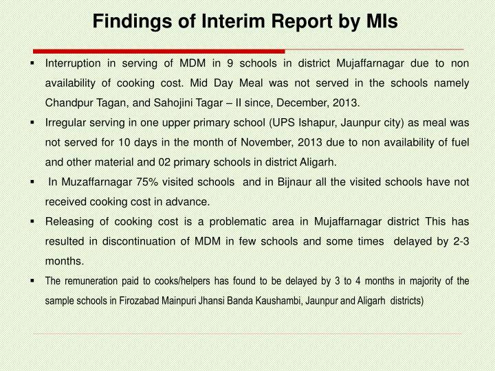Findings of Interim Report by MIs