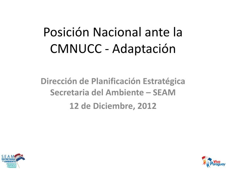 Posición Nacional ante la CMNUCC - Adaptación