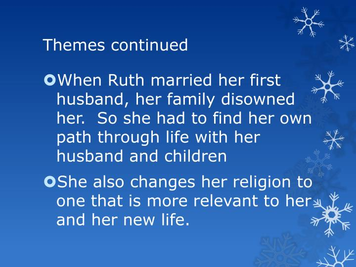 Themes continued