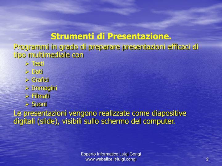 Strumenti di Presentazione.