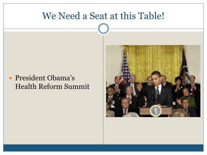 We Need a Seat at this Table!