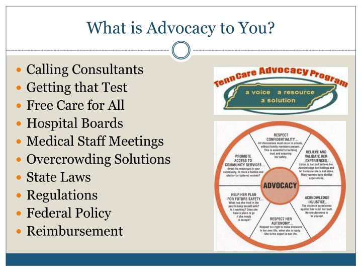 What is Advocacy to You?