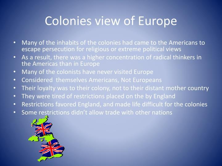 Colonies view of europe