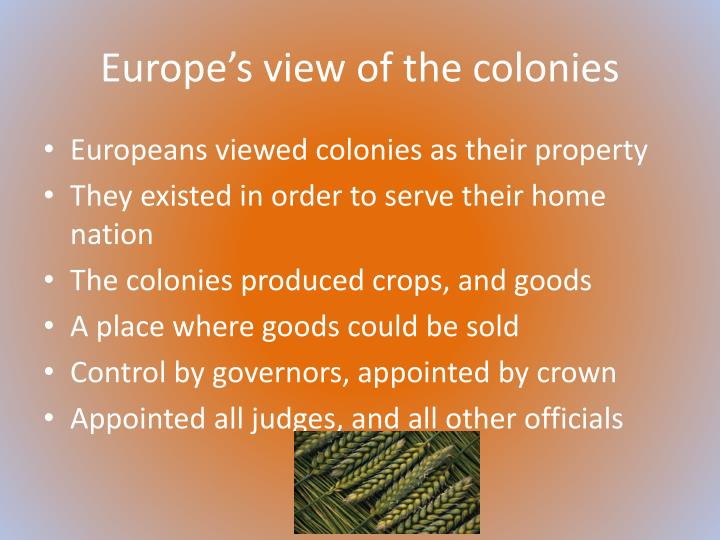 Europe s view of the colonies