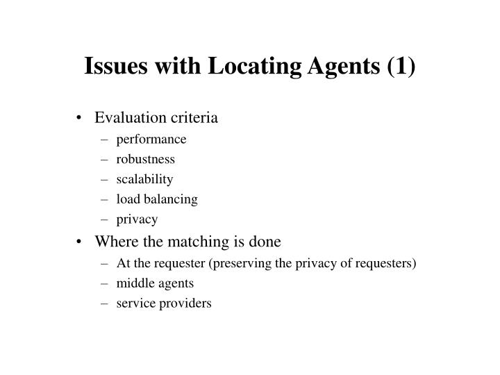 Issues with Locating Agents (1)