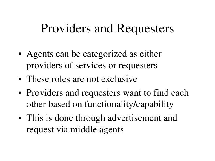 Providers and Requesters