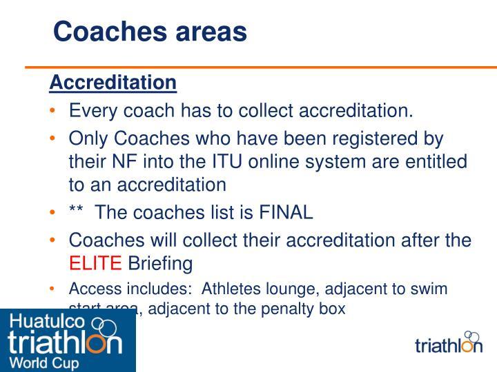 Coaches areas