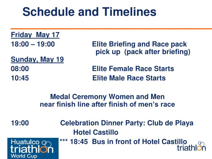 Schedule and Timelines