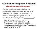 quantitative telephone research7
