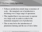 southern colony agriculture1