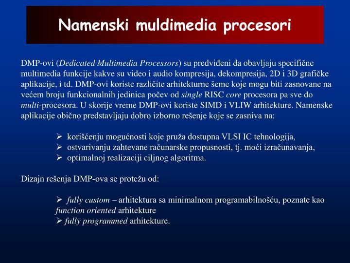 Namenski muldimedia procesori