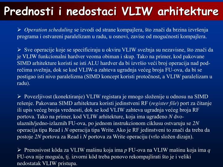 Prednosti i nedostaci VLIW arhitekture