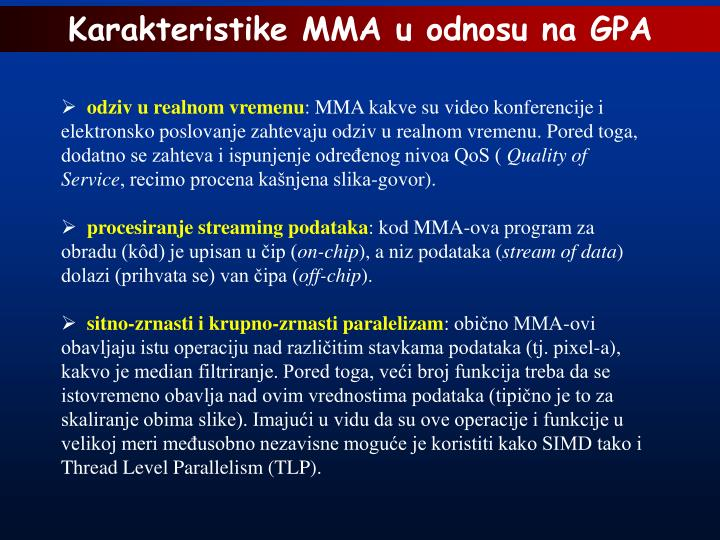Karakteristike MMA u odnosu na GPA