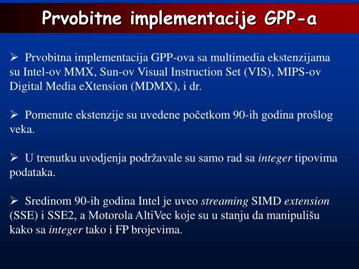Prvobitne implementacije GPP-a