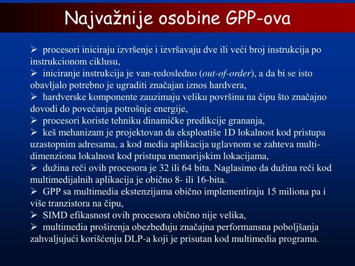Najvažnije osobine GPP-ova