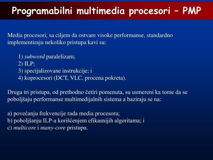 Programabilni multimedia procesori – PMP