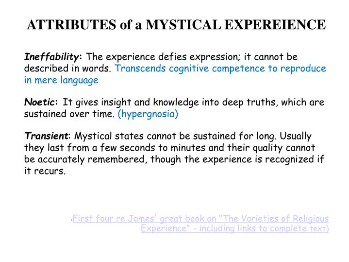 ATTRIBUTES of a MYSTICAL EXPEREIENCE