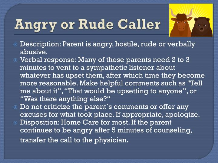 Angry or Rude Caller