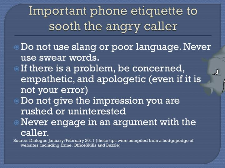 Important phone etiquette to sooth the angry caller