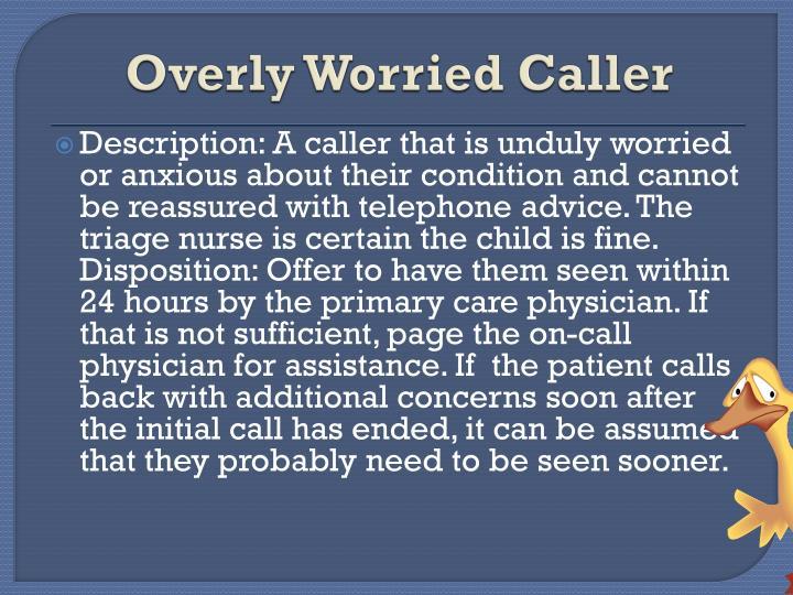 Overly Worried Caller