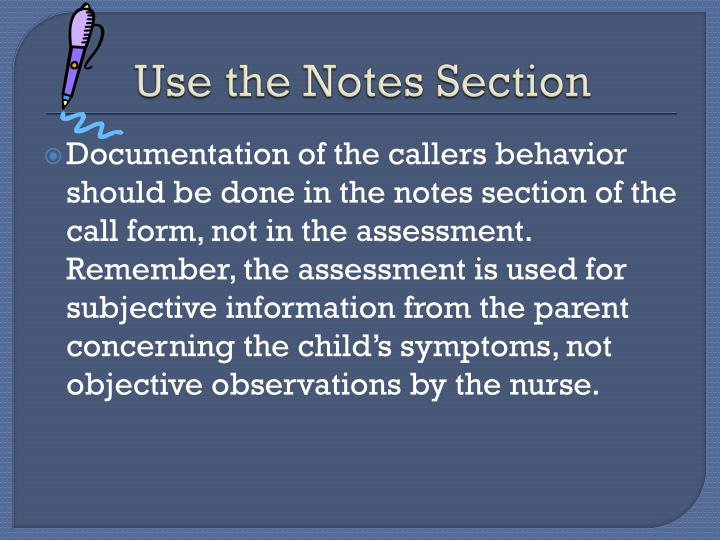 Use the Notes Section