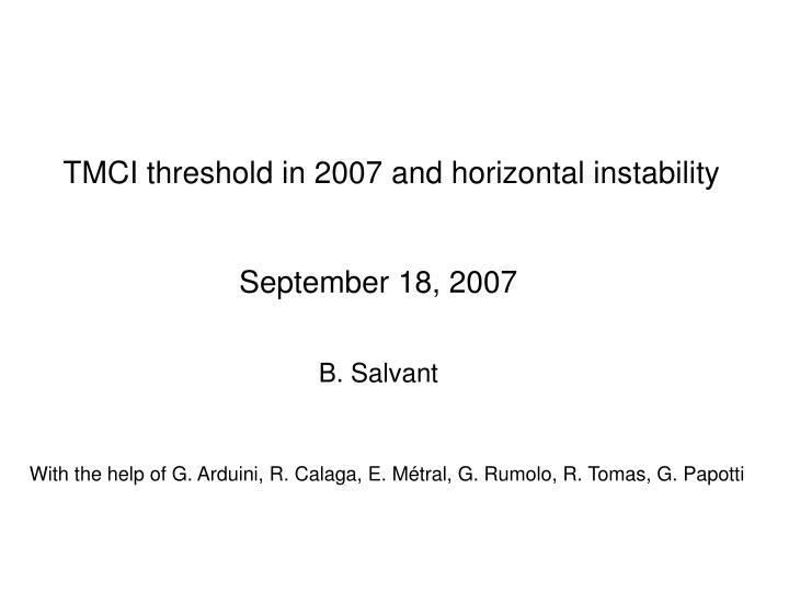 tmci threshold in 2007 and horizontal instability n.