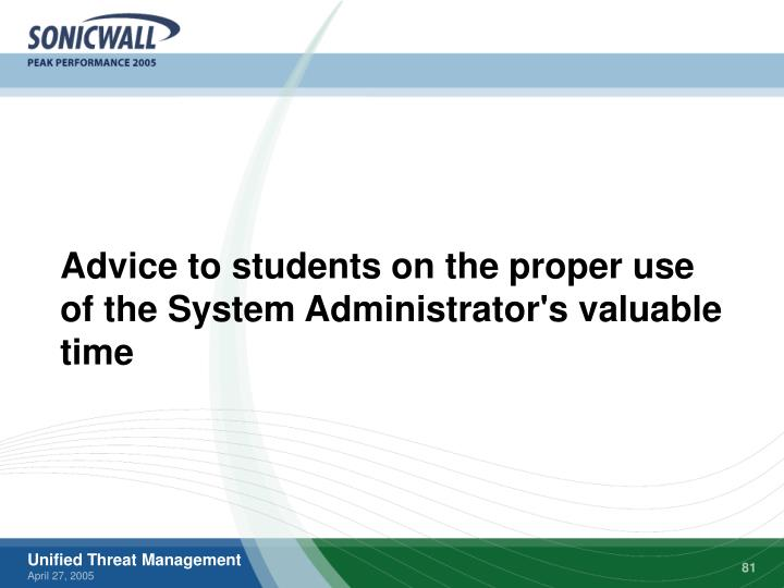 Advice to students on the proper use