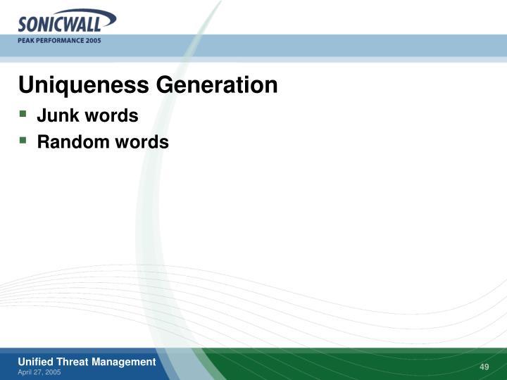 Uniqueness Generation